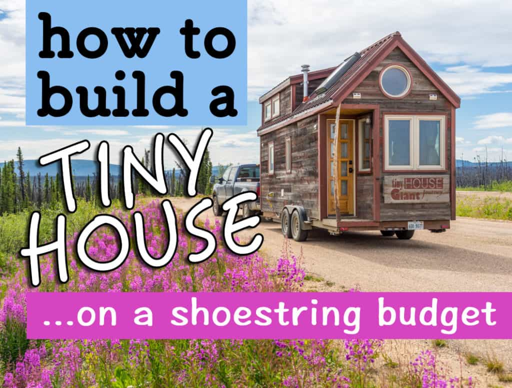 Cheap tiny house build 7 budget saving tips 1 item for Average cost to build an a frame house