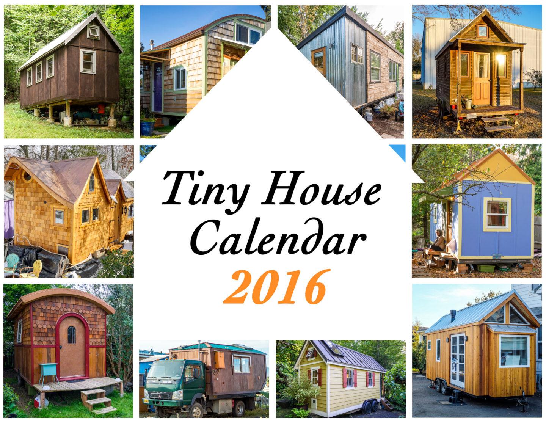 Tiny House Calendar 2016