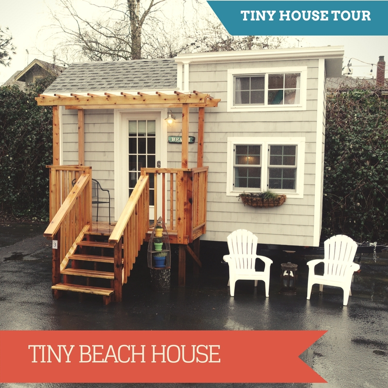 Tiny Beach House - Tiny House Giant Journey