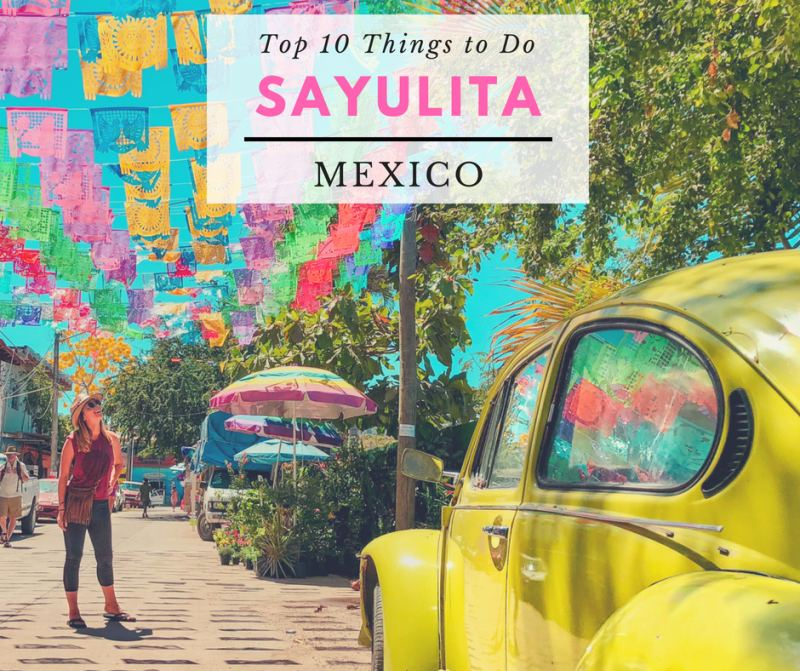 Top 10 Things To Do In Sayulita Mexico When You Re On Vacation